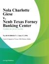 Nola Charlotte Giese V Ncnb Texas Forney Banking Center