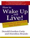 How To Wake Up And Live