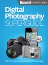 Digital Photography Superguide Fourth Edition