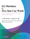 U Martinez V Five Star Car Wash