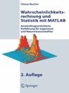 Wahrscheinlichkeitsrechnung Und Statistik Mit MATLAB