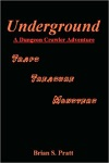 Underground A Dungeon Crawler Adventure