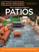 Black & Decker Complete Guide to Patios - 3rd Edition - Editors of Cool Springs Press Cover Art