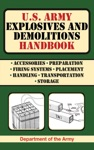 US Army Explosives And Demolitions Handbook