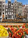 Amsterdam Netherlands Illustrated Travel Guide Phrasebook  Maps Mobi Travel