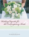 Wedding Etiquette For The Contemporary Bride