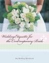 Wedding Etiquette For The Contemporary Bride