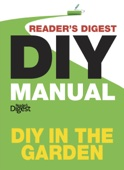 Reader's Digest DIY Manual – DIY In the Garden