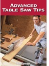 Advanced Table Saw Tips