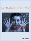 Everything You Need to Know About Autism