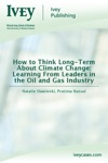 How To Think Long-Term About Climate Change Learning From Leaders In The Oil And Gas Industry