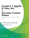 Joseph F Cappelli  Sons Inc V Keystone Custom Homes Inc