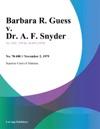 Barbara R Guess V Dr A F Snyder