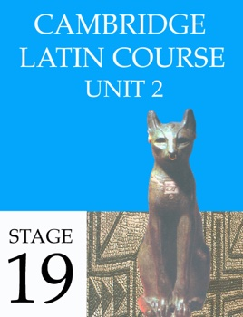 Cambridge Latin Course Unit 2 Stage 19