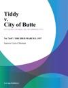 Tiddy V City Of Butte
