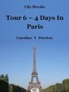 City Breaks Tour 6 - 4 Days In Paris