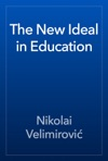 The New Ideal In Education