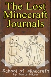 Minecraft The Lost Minecraft Journals - School Of Minecraft
