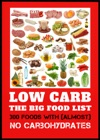 Low Carb - The Big Food List - 300 Foods With Almost No Carbohydrates