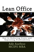 Lean Office: Key to Reducing Costs and Improving Profitability