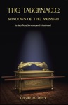 The Tabernacle Shadows Of The Messiah