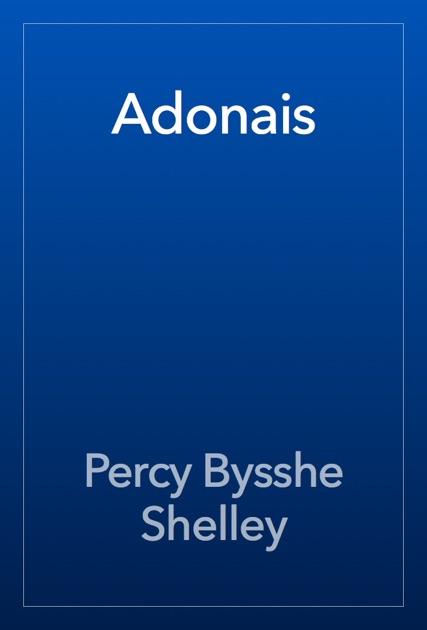 the symbolism in shellys poem adonais