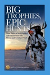 Big Trophies Epic Hunts