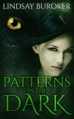 Patterns in the Dark