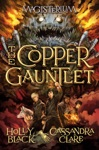 The Copper Gauntlet Magisterium Book 2