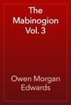 The Mabinogion Vol 3