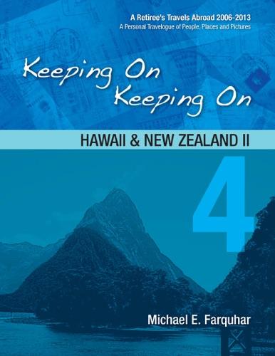 Keeping On Keeping On 4---Hawaii and New Zealand II