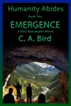 Emergence A Post-Apocalyptic Novel