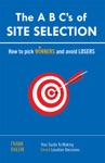 The A B Cs Of Site Selection