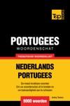 Thematische Woordenschat Nederlands-Portugees 9000 Woorden