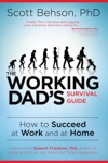 The Working Dads Survival Guide