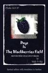 Days In The Blackberries Field Vol 1