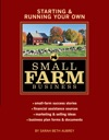 Starting  Running Your Own Small Farm Business