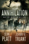 Annihilation - Sean Platt & Johnny B. Truant Cover Art