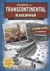 You Choose Building The Transcontinental Railroad