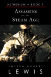 Assassins Of The Steam Age Aetherium Book 1 Of 7