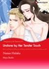 Undone By Her Tender Touch