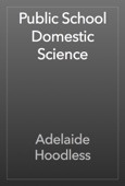 Adelaide Hoodless - Public School Domestic Science artwork