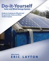 Do-it-Yourself Solar And Wind Energy System
