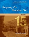 Keeping On Keeping On 15---Turkey II