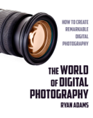 The World of Digital Photography
