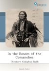 In The Bosom Of The Comanches