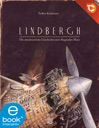 Lindbergh. Die abenteuerliche Geschichte einer fliegenden Maus von ...
