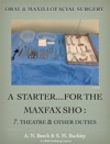 A Starter For The Maxfax SHO  7 Theatres And Other Duties