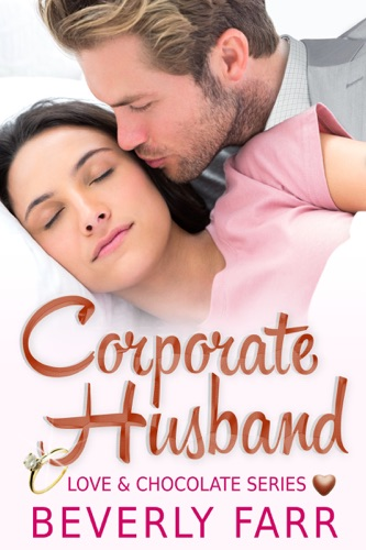 Corporate Husband Love and Chocolate Series