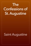 The Confessions Of St Augustine